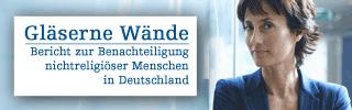 Gläserne Wände - Bericht zur Benachteiligung nichtreligiöser Menschen in Deutschland